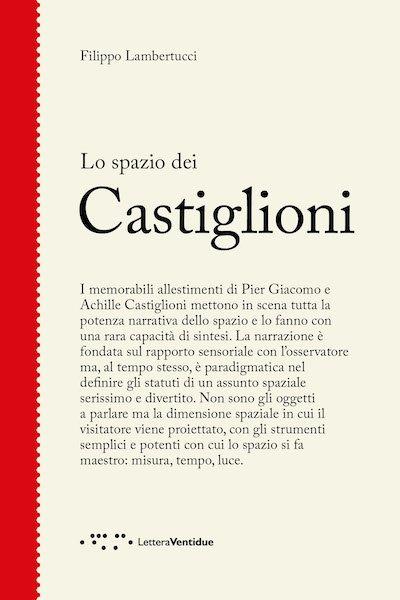 Lo spazio dei Castiglioni